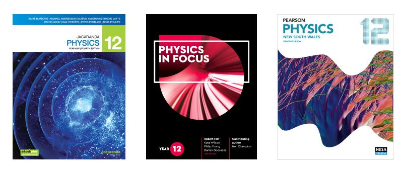 Jacaranda Physics, Physics in Focus and Pearson Physics
